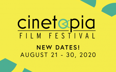 SPECIAL ANNOUNCEMENT: Cinetopia Film Festival Moved to August